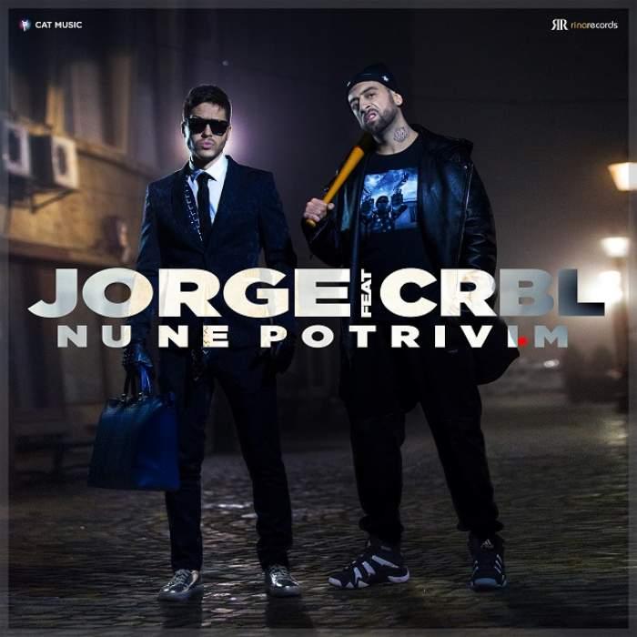 """VIDEO/ Jorge şi CRBL au lansat un nou hit: """"Nu ne potrivim!"""""""