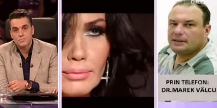 """VIDEO """"Să nu aveţi impresia că biata Oana suferă şi acum. Mama ei i-a plătit operaţiile""""! Dr. Marek Vâlcu face declaraţii uluitoare"""
