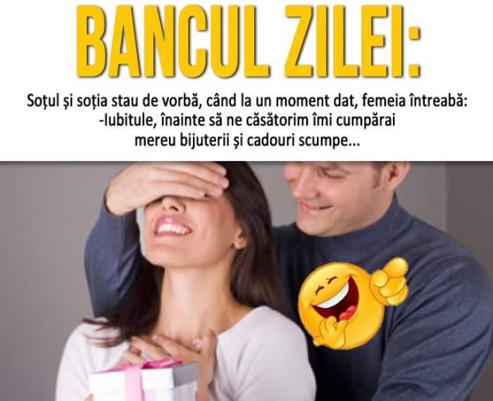 Bancul zilei / Soțul și soția stau de vorbă, când la un moment dat, femeia întreabă...