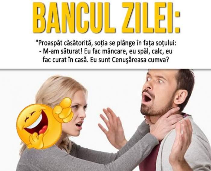 Bancul zilei / Proaspăt căsătorită, soţia se plânge în faţa soţului...