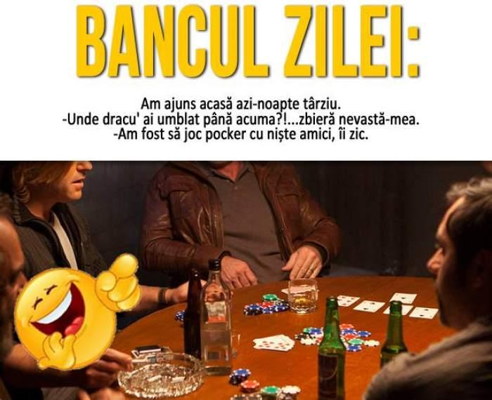 Bancul zilei / Ce a făcut soţul la poker