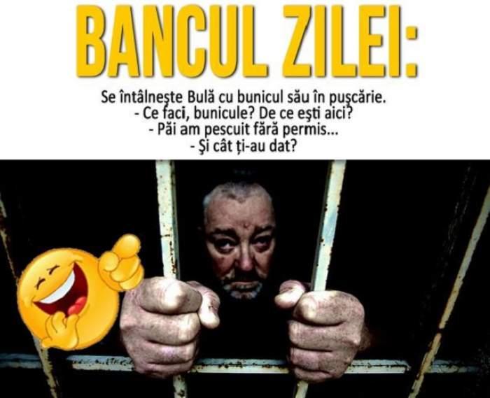 BANCUL ZILEI - SÂMBĂTĂ: Se întâlnește Bulă cu bunicul său la pușcărie...