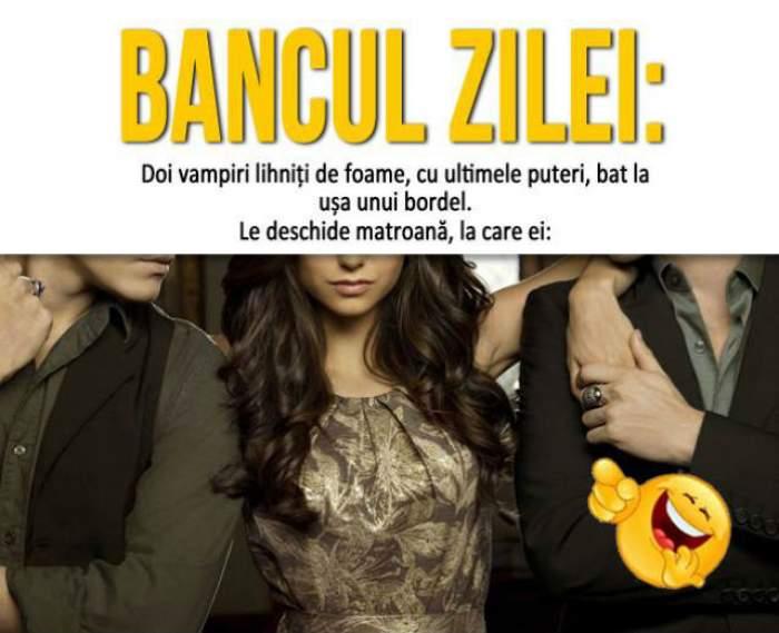 """BANCUL ZILEI - JOI: """"Doi vampiri lihniți de foame, cu ultimele puteri, bat la ușa unui bordel..."""""""