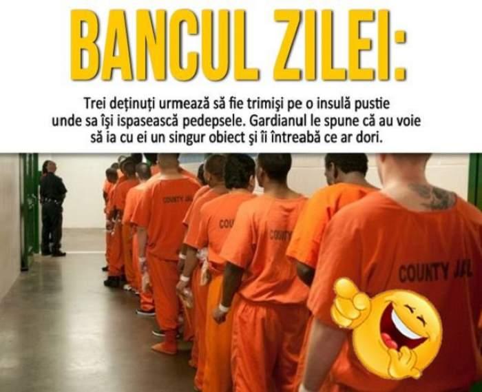 BANCUL ZILEI - MARŢI: Trei deţinuţi urmează să fie trimişi pe o insulă pustie unde să îşi ispăşească pedepsele
