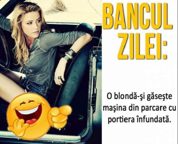 Bancul zilei: Luni - O blondă-şi găseşte maşina din parcare cu portiera înfundată