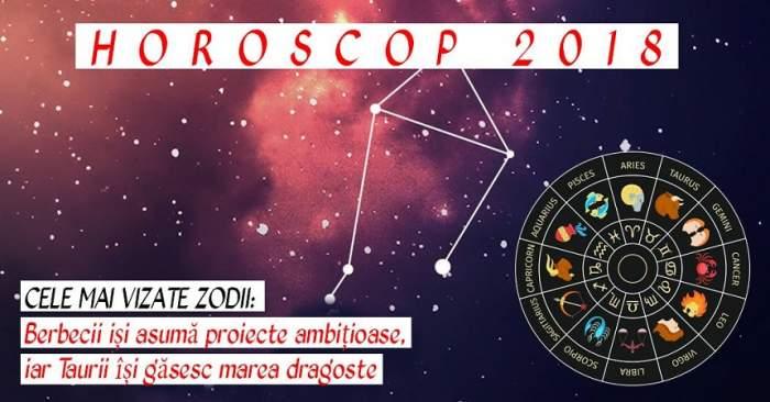 HOROSCOP 2018. Cele mai vizate zodii: Berbecii iși asumă proiecte ambițioase, iar Taurii își găsesc marea dragoste
