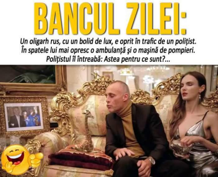 """BANCUL ZILEI – JOI: """"Un oligarh rus, cu un bolid de lux, e oprit în trafic de un poliţist"""""""