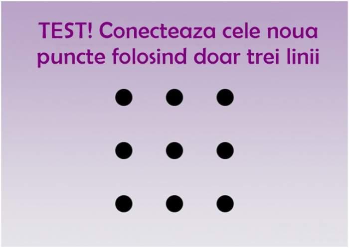 TEST: Conecteaza cele nouă puncte folosind doar trei linii! 3% din oameni știu cum