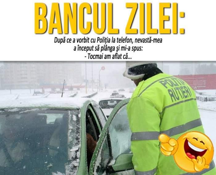 """BANCUL ZILEI - MIERCURI: """"După ce a vorbit cu Poliţia la telefon, nevastă-mea a început să plângăşi..."""""""