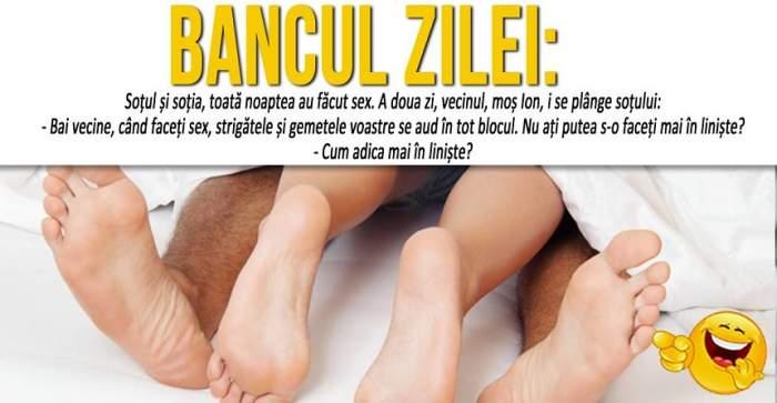 """BANCUL ZILEI: """"Soțul și soția, toată noaptea au făcut sex.  A doua zi, vecinul..."""""""