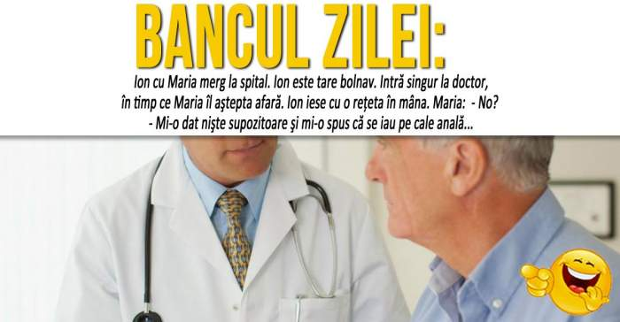 """BANCUL ZILEI: """"Ion cuMariamerg laspital"""""""