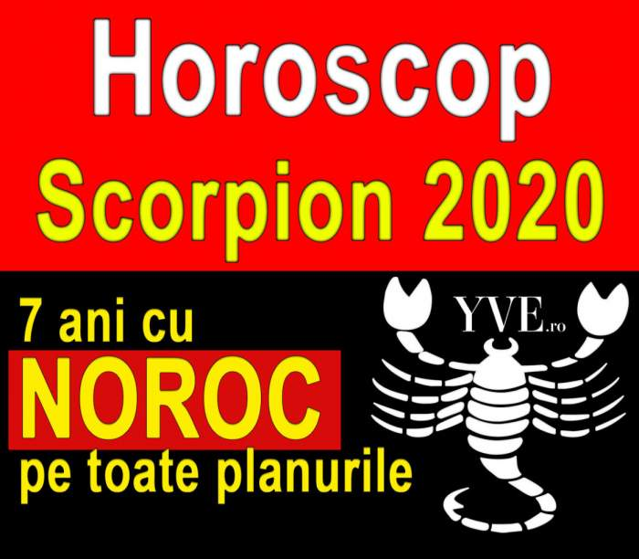 Horoscop Scorpion 2020: 7 ani cu NOROC pe toate planurile