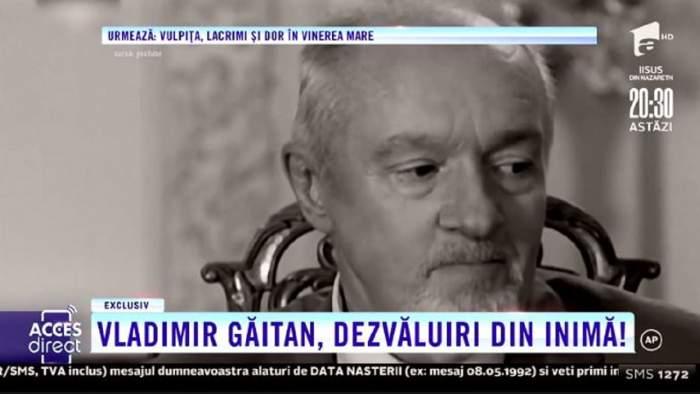 """Vladimir Găitan, despre relația de prietenie cu Sergiu Nicolaescu. Cei doi au fost certați o lungă perioadă. """"L-am iubit foarte tare, el fiind un tip dificil"""" / VIDEO"""