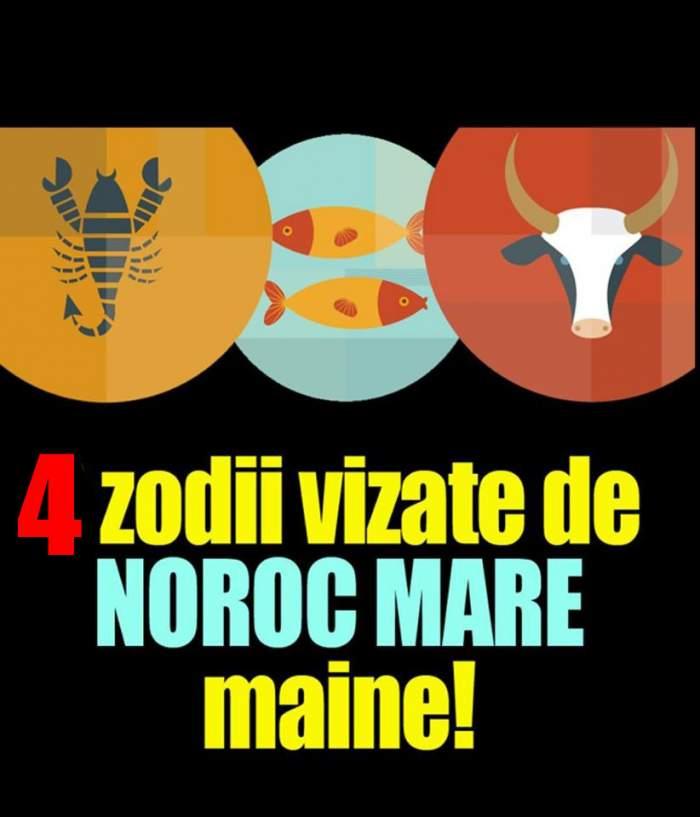 4 zodii vizate de noroc mare mâine! Scorpionul face parte dintre zodiile cu mare noroc mâine!