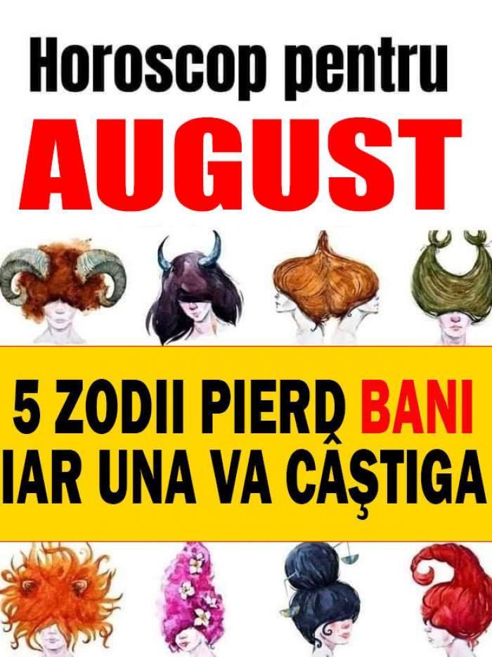 5 zodii pierd bani în August, iar una va câştiga