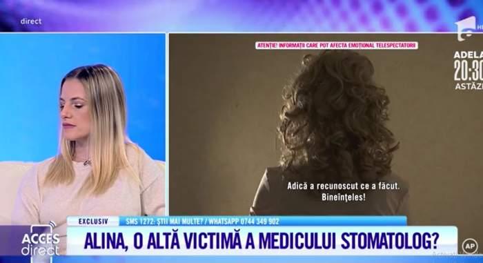 """Acces Direct. Încă o victimă a stomatologului-violator face declarații șoc! Alina a fost abuzată când avea 17 ani: """"Mi-a dat pantalonii jos"""""""