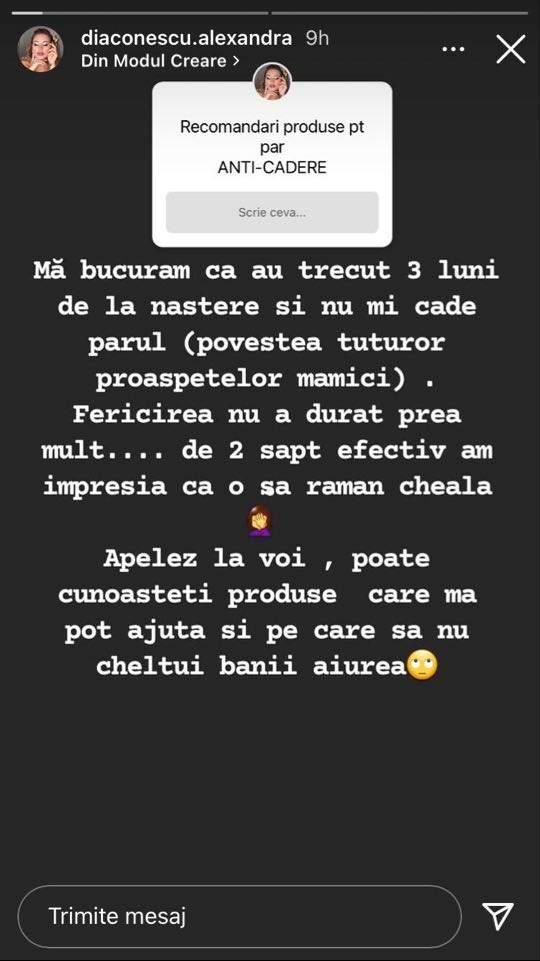 Alexandra Diaconescu le-a povestit fanilor de pe Instagram că-i cade foarte mult păr după ce a născut.