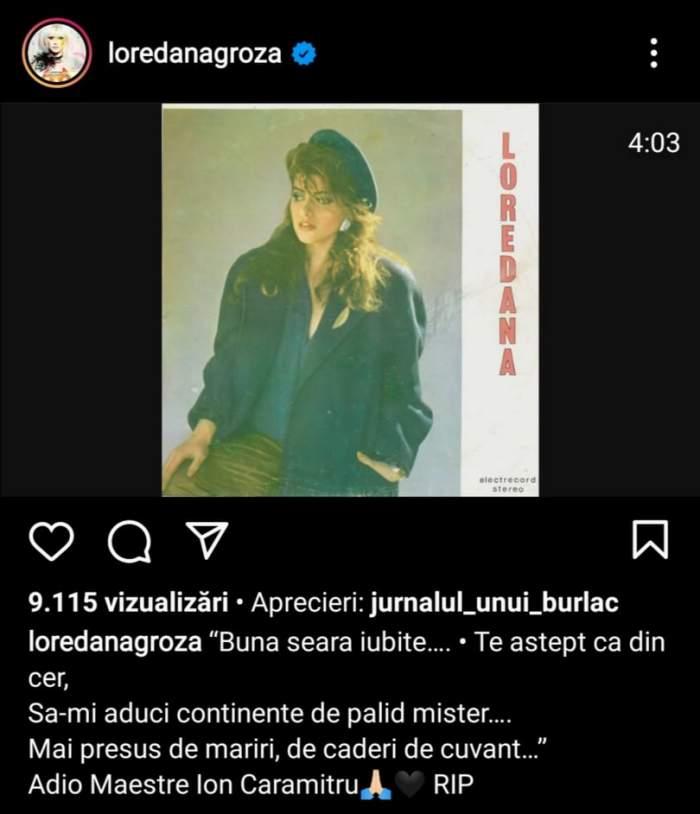 Loredana Groza și-a luat rămas bun de la Ion Caramitru. Ce a publicat cântăreața pe rețelele de socializare / FOTO